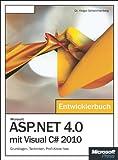 Microsoft ASP.NET 4.0 mit Visual C# 2010 - Das Entwicklerbuch: Grundlagen, Techniken, Profi-Know-how