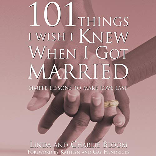 101 Things I Wish I Knew When I Got Married audiobook cover art