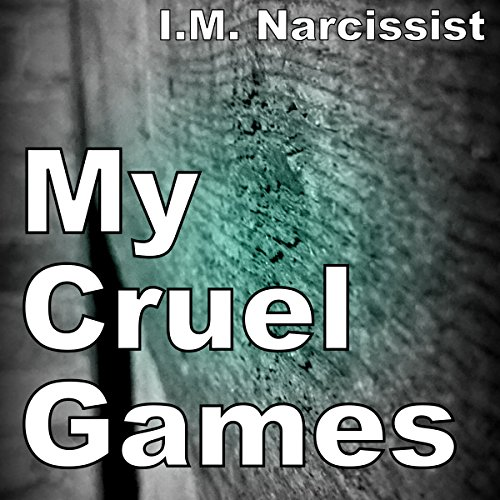 My Cruel Games audiobook cover art