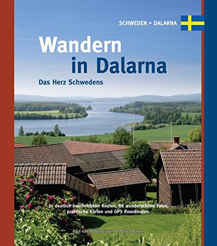 Wandern in Dalarna: Das Herz Schwedens