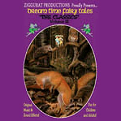 Dream Time Fairy Tales - The Classics, Volume III audiobook cover art