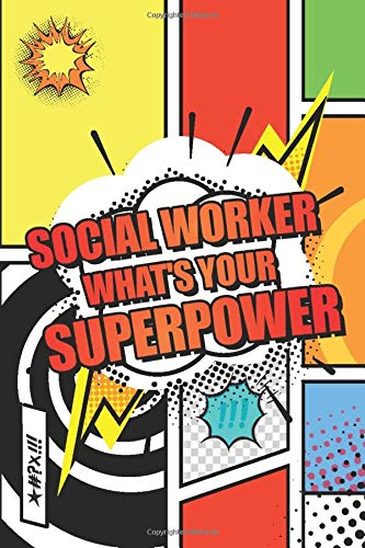 Compare Textbook Prices for Social Worker Whats your Superpower: Social Worker Dot Grid Notebook, Planner or Journal   110 Dotted Pages   Office Equipment, Supplies   Funny Social Worker Gift Idea for Christmas or Birthday  ISBN 9798618340113 by Gregerson, Tom