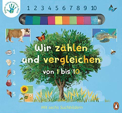 Deine-meine-unsere Welt - Wir zählen und vergleichen von 1 bis 10: Pappbilderbuch mit Abakus-Steinen ab 3 Jahren (Die Deine-meine-unsere-Welt-Reihe, Band 4)