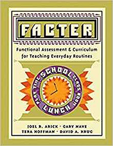 Facter: Functional Assessment and Curriculum of Teaching Everyday Routines Program Manual