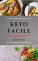 Keto Facile (Keto Diet French Edition): Délicieuses Recettes Pour Votre Déjeuner