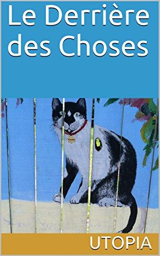 Le Derrière des Choses (French Edition)
