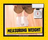 Measuring Weight (Simple Measurement) (English Edition)