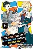 The World's Least Interesting Master Swordsman: Volume 6 (English Edition)