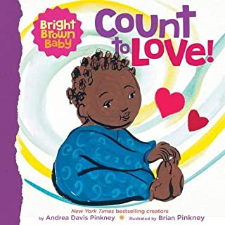 Count to LOVE! (Bright Brown Baby Board Book)