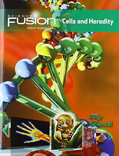 Student Edition Interactive Worktext Grades 6-8 2012: Module A: Cells and Heredity