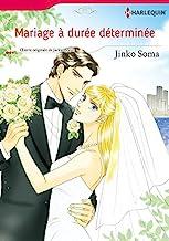 Mariage À Durée Déterminée:Harlequin Manga (French Edition)