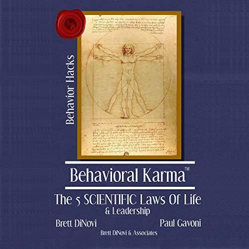 Behavioral Karma Audiobook By Brett DiNovi, Dr. Paul Gavoni cover art