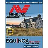 The Minelab Equinox 600 800 - Detector de metales manual (libro de mano por Andy Sabisch)