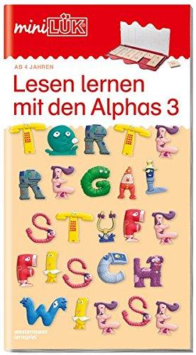 miniLÃœK-Ãœbungshefte: miniLÃœK: Vorschule - Deutsch: Lesen lernen mit den Alphas 3 (miniLÃœK-Ãœbungshefte: Vorschule)