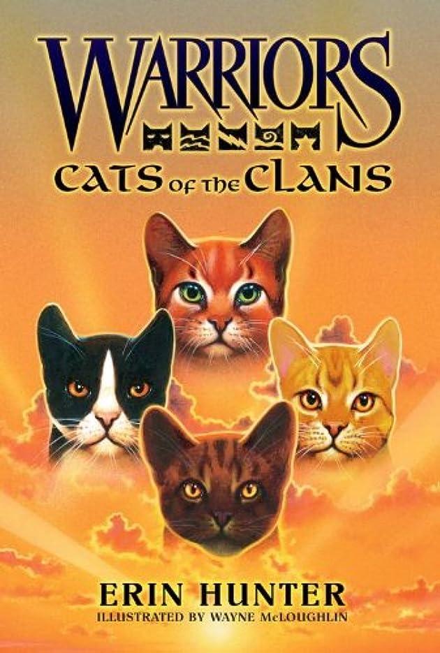 クランシー最初はマウントWarriors: Cats of the Clans (Warriors Field Guide Book 2) (English Edition)