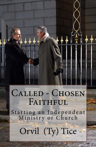 Called - Chosen - Faithful (English Edition)
