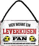 Blechschilder HIER WOHNT EIN Leverkusen Fan Hängeschild