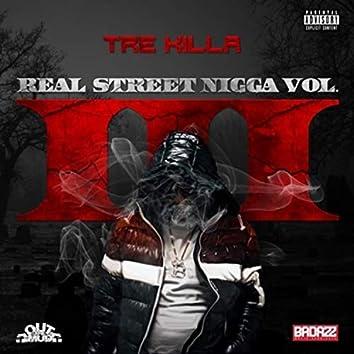 Real Street Nigga vol.3