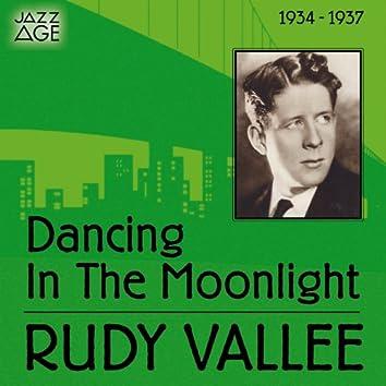 Dancing in the Moonlight (1934 - 1937)