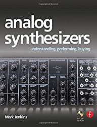 Analog Synthesizers - Mark Jenkins