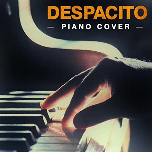 Piano Man, Piano Pops & DJ Despacito