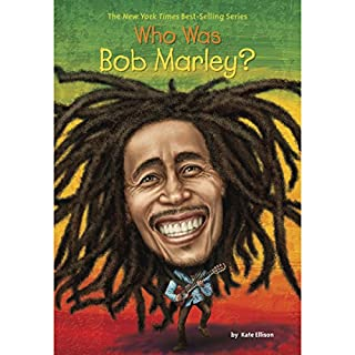 Who Was Bob Marley?                   By:                                                                                                                                 Katie Ellison                               Narrated by:                                                                                                                                 Adenrele Ojo                      Length: 1 hr and 3 mins     Not rated yet     Overall 0.0