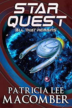 Star Quest: All That Remains by [Patricia Lee Macomber, Cortney Skinner]