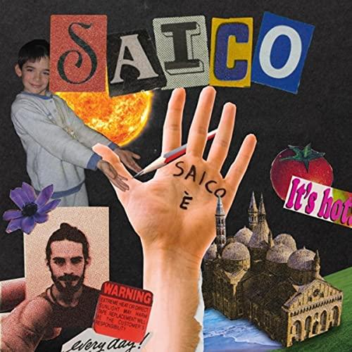 Saico è [Explicit]