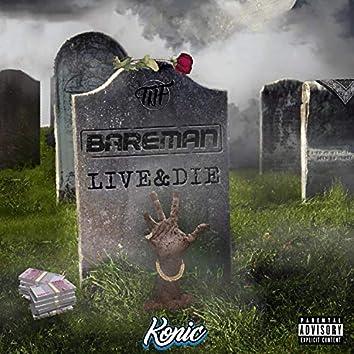 Live & Die