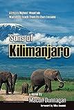 Kilimanjaro: Sons of Kilimanjaro