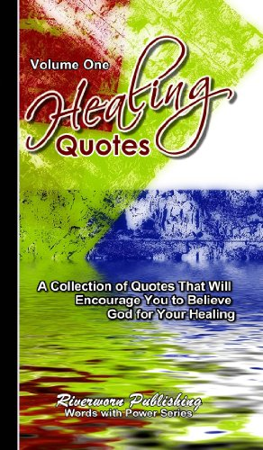 Healing Quotes - Volume 1 (Words with Power) (English Edition)