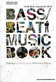 CROSSBEAT Presents BASS/BEAT MUSIC BOOK (シンコー・ミュージックMOOK)