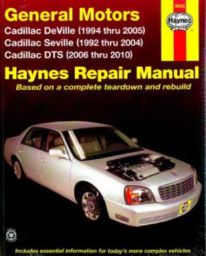 H38032 Haynes GM Cadillac Seville 1992-2004 Deville 1994-2005 DTS 2006-2010 Auto Repair Manual