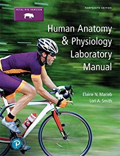 Human Anatomy & Physiology Laboratory Manual, Fetal Pig Version (13th Edition)