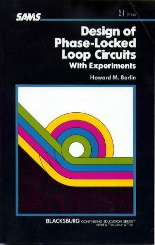 Design Of Phase Locked Loop Circuits With Experiments