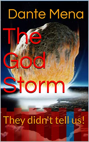 The God Storm: They didn't tell us! (Elijah Series Book 2) (English Edition)