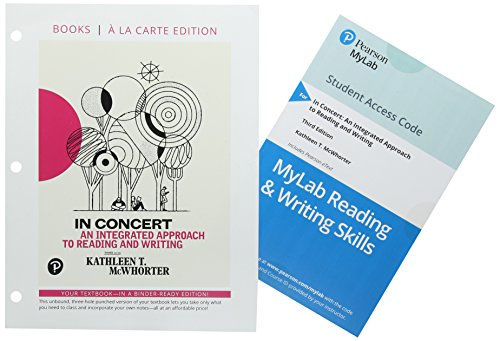 In Concert: An Integrated Approach to Reading and Writing, Books a la Carte Edition Plus MyLab Reading & Writing Skills - Access Card Package (What's ... English & Technical Communication)