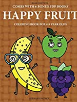 Coloring Book for 4-5 Year Olds (Happy Fruit)