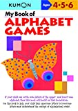 My Book of Alphabet Games: Ages 4, 5, 6 (Kumon Workbooks)