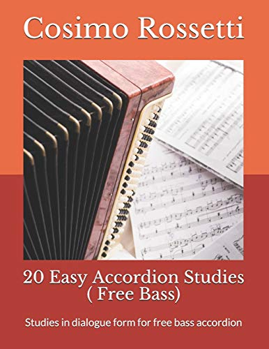 20 Easy Accordion Studies ( Free Bass): Studies in dialogue form for free bass accordion