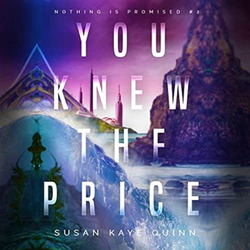 You Knew the Price Audiobook By Susan Kaye Quinn cover art
