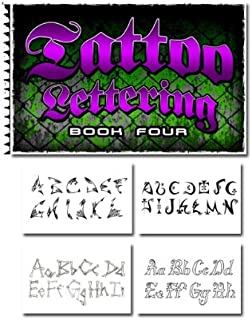 Tattoo Lettering Book Four (Volume 4)