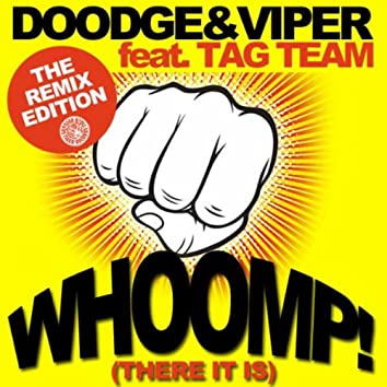 Whoomp! (There It Is) [The Remixes]