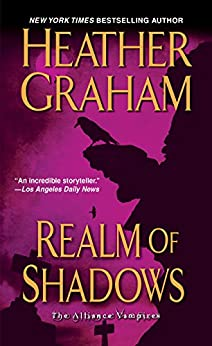 Realm Of Shadows (Alliance Vampires Book 4) by [Heather Graham]