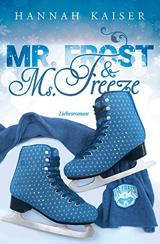 Mr. Frost & Ms. Freeze - Liebesroman