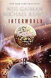 InterWorld (InterWorld Trilogy, 1)