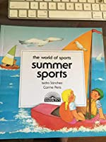 Summer Sports (The World of Sports) 0812048652 Book Cover