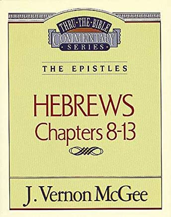 Thru the Bible Commentary: Hebrews 2 52