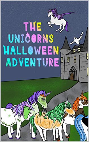 The Unicorns Halloween Adventure (English Edition)