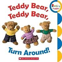 Teddy Bear, Teddy Bear, Turn Around! (Rookie Toddler)